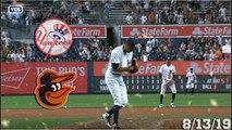 New York Yankees Highlights_ vs Baltimore Orioles _ 8_13_19