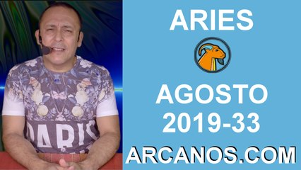 HOROSCOPO ARIES - Semana 2019-33 Del 11 al 17 de agosto de 2019 - ARCANOS.COM
