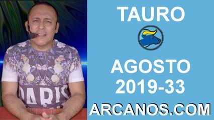 HOROSCOPO TAURO - Semana 2019-33 Del 11 al 17 de agosto de 2019 - ARCANOS.COM