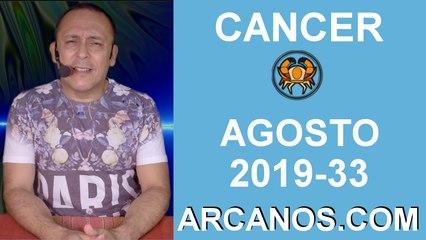 HOROSCOPO CANCER - Semana 2019-33 Del 11 al 17 de agosto de 2019 - ARCANOS.COM