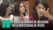 Todos los dardos de Isa Serra en la investidura de Ayuso