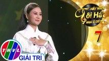THVL | Hãy nghe tôi hát - Nhạc sĩ chủ đề - Tập 7[2]: Cô Thắm về làng - Hà Thúy Anh