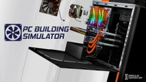 PC BUILDING SIMULATOR [Trailer]
