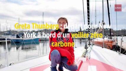 Greta Thunberg : départ pour New York à bord d'un voilier zéro carbone
