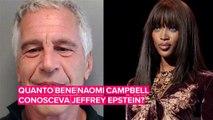 Naomi Campbell e il caso Epstein, il giallo si infittisce