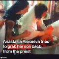 Russian Orthodox Priest Violently Baptizes Baby While Mother Tries to Stop Him