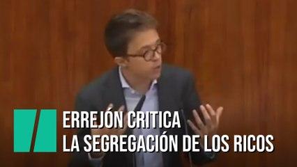 Errejón critica la segregación de los ricos