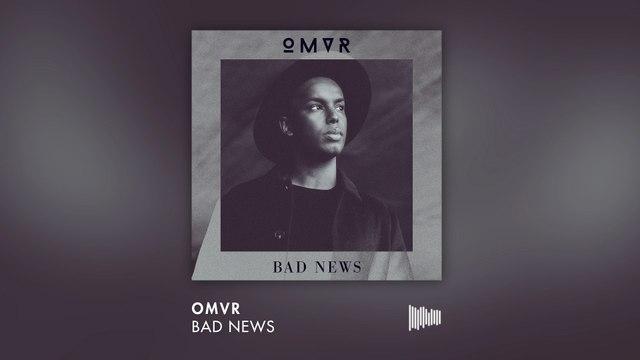 OMVR - Bad News