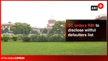 SC orders RBI to disclose willful defaulters list under RTI