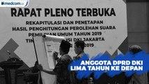 Anggota DPRD DKI Jakarta Lima Tahun Ke Depan