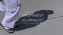 SON OF PROMINENT JOURNALIST (2020) Trailer VO - HD