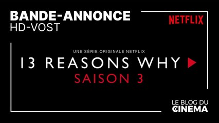 13 REASONS WHY - Saison 3 : bande-annonce [HD-VOST]