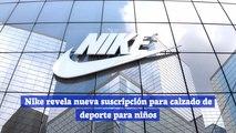 Nike revela nueva suscripción para calzado de deporte para niños
