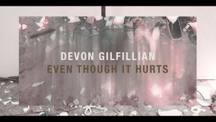 Devon Gilfillian - Even Though It Hurts