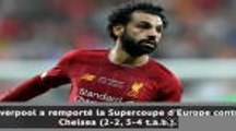 Supercoupe d'Europe - Liverpool s'impose contre Chelsea