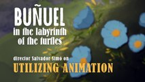 Buñuel in the Labyrinth of the Turtles Movie - Utilizing Animation