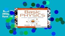 Basic Physics: A Self-Teaching Guide (Wiley Self-Teaching Guides)  Best Sellers Rank : #5