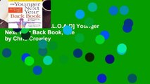 F.R.E.E [D.O.W.N.L.O.A.D] Younger Next Year Back Book, The by Chris Crowley