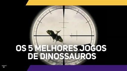 Os 5 melhores jogos de dinossauros