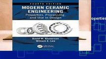 Full version  Modern Ceramic Engineering: Properties, Processing, and Use in Design, Fourth