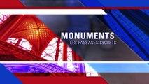 Monuments – Les passages secrets: Château de Fontainebleau