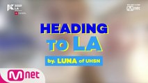 [#KCON19LA] Heading to LA #LUNA