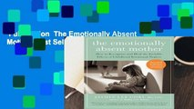 Full version  The Emotionally Absent Mother  Best Sellers Rank : #1