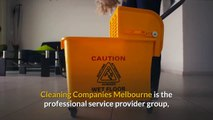 Follow These Steps When Looking For Cleaning Companies Melbourne