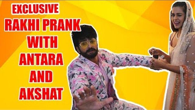 Exclusive: Rakhi Prank with Antara and Akshat from  Guddan - Tumse Na Ho Paayega