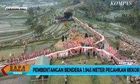 Sambut HUT RI Pembentangan Bendera 1.945 Meter di Bali Pecahkan Rekor