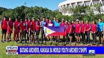 Batang archers, kakasa sa World Youth Archer Championships