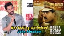 Not feeling victimised: John Abraham
