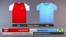 Match Preview: Arsenal vs Burnley on 17/08/2019