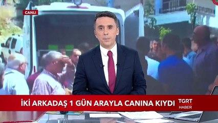Adana'da İki Arkadaş 1 Gün Arayla Canına Kıydı