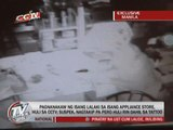 EXCL: Appliance store theft in Quiapo caught on CCTV