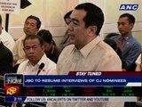 JBC interviews of SC Chief Justice nominees underway