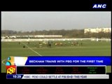 Beckham trains with PSG for the first time