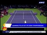 Azarenka pulls out of Dubai championships