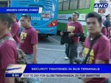Security tightened in Cubao bus terminals