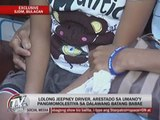 EXCL: 'Lolo' jeepney driver arrested for child abuse