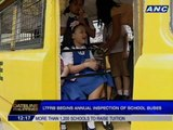 LTFRB begins annual inspection of school buses