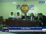 DOJ: PH can't do anything about murder complaint filed in Taiwan