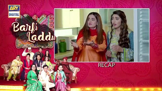 Barfi Laddu Ep 12  15th August 2019  ARY Digital Drama