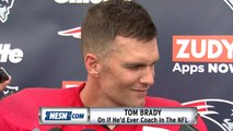 """Tom Brady On If He'd Ever Coach In The NFL: """"Hell No!"""""""