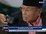 Sultanate of Sulu: Gov't plans to surrender Kiram, supporters to Malaysia