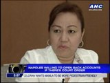 Napoles willing to open bank accounts