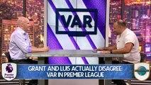 Planet Futbol Debate: VAR In Premier League
