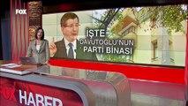 Ahmet Davutoğlu'nun 'yeni parti' binası ilk kez görüntülendi