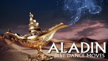 Aladin - Best Dance Moves
