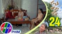 THVL   Tình mẫu tử - Tập 24[2]: Phương bất mãn vì chồng mua quà cho má mà không nhớ đến mình